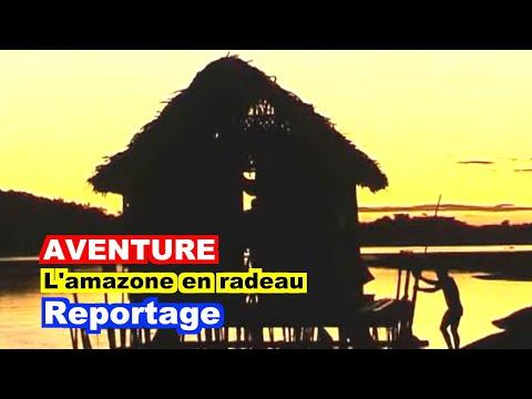 AVENTURE : le fleuve Amazone.