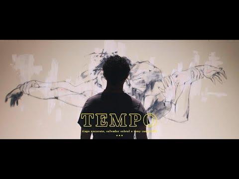 Tiago Nacarato | Salvador Sobral | Tony Cassanelli - Tempo