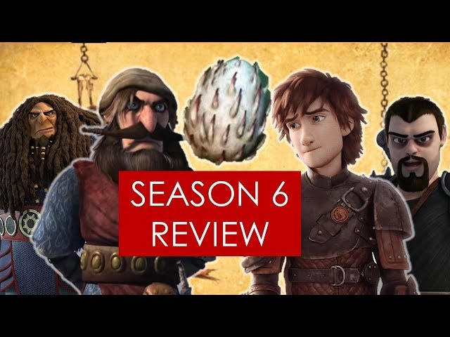 RTTE Season 6 Review: the best season yet? [ HTTYD l Bewilderbeast l Dramillion ]