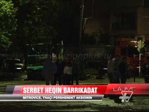 Hiqet barrikada mbi lumin Ibër në Mitrovicë - News, Lajme - Vizion Plus