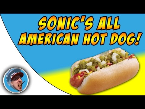 Sonic's All American Hot Dog! – NATIONAL HOT DOG DAY!