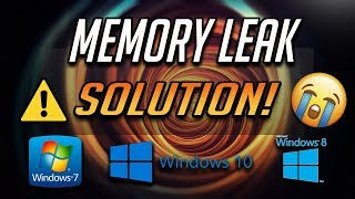 Memory Leak FIX For Windows 10/8/7 - [4 Solutions]