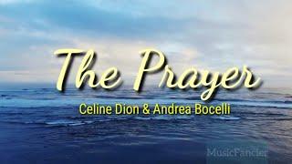 THE PRAYER (w/lyrics) - Celine Dion & Andrea Bocelli