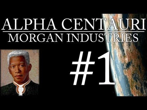 Alpha Centauri - Morgan Industries - Episode 1