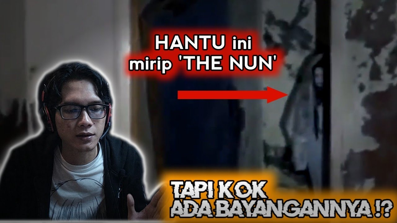Membuat Lari Ketakutan ! Hantu Ini Mirip Sosok 'THE NUN' | Horror Reaction