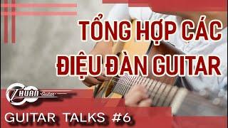Tổng hợp các điệu đàn từ cơ bản đến nâng cao | Guitar Talks #6 | Thuận Guitar