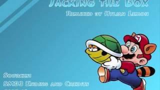 Jacking the Box - Super Mario Bros. 3 remix