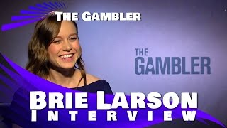 Brie Larson  Interview The Gambler