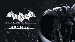   Batman: Arkham Origins   Wirująca pięść wpierdolu   #01