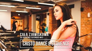 Cristo Dance & Sequence - Cała zjawiskowa [DJ Sequence Extended Mix]