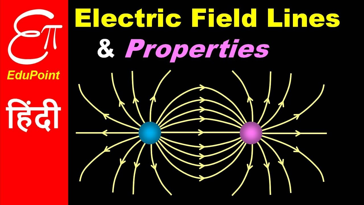 electric field lines and properties
