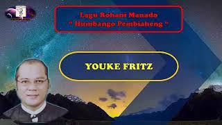 Youke Fritz - Humbango Pebiaheng ( Lagu Rohani Manado Populer )