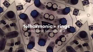 Ambient Sounds # 2 - Telharmonic + Rings