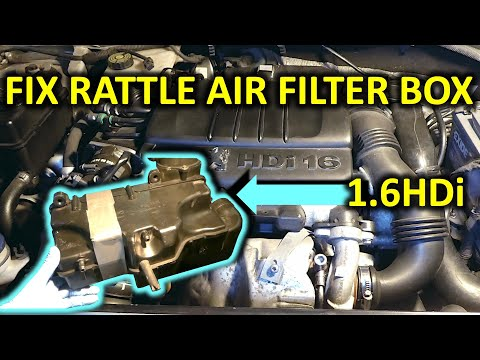 How to fix rattling air filter box in 1.6HDi engines (Peugeot/Citroen/Volvo/Mini)