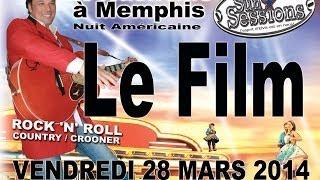 De Nashville à Memphis Sun Sessions 28 Mars 2014
