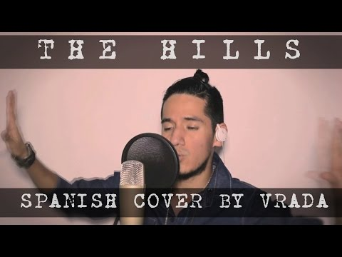 The Weeknd - The Hills (Spanish version by Vrada)