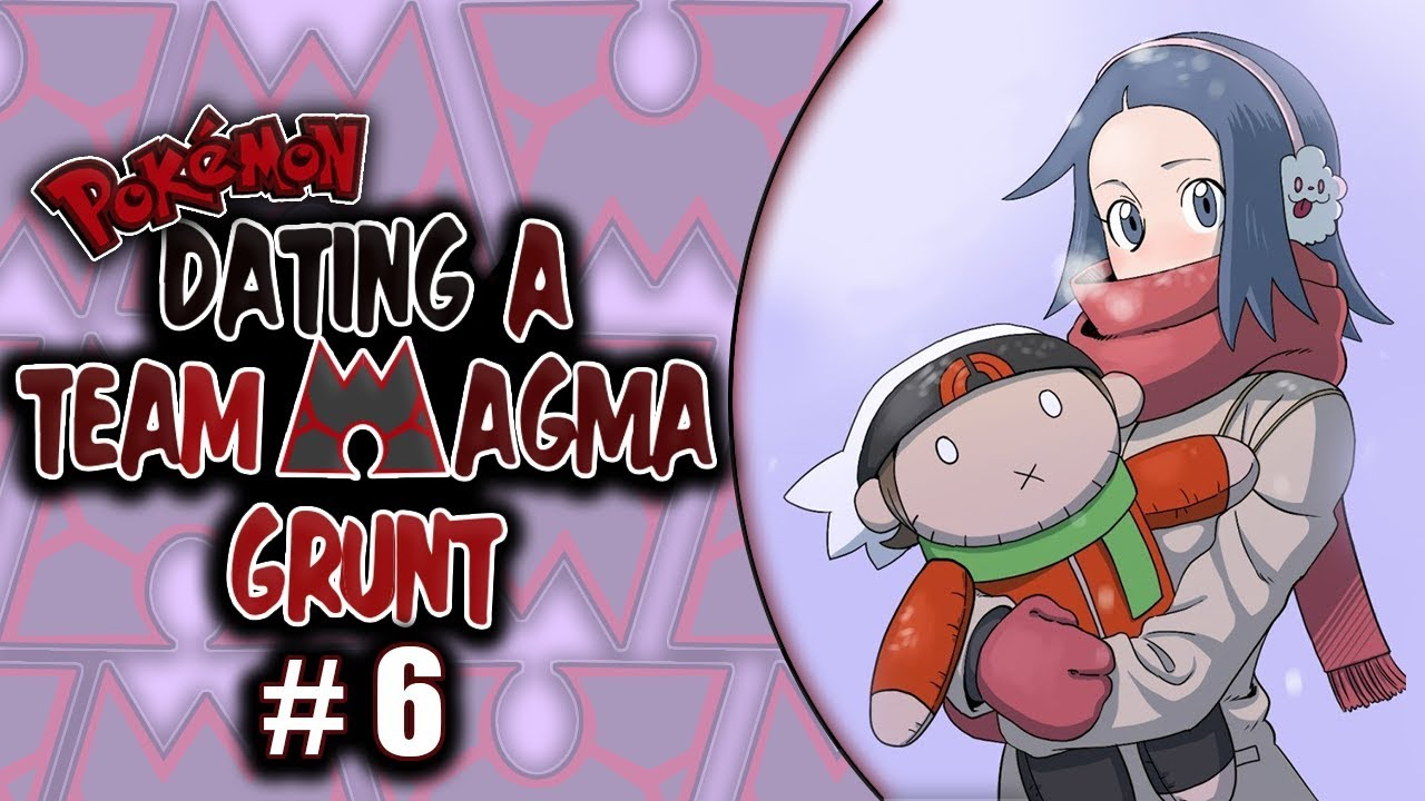 Dating team magma grunt 9