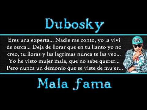 Dubosky - Mala fama letra