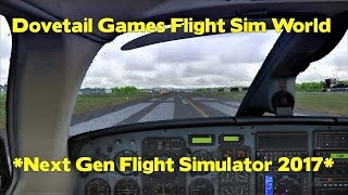 DTG Flight Sim World *A New Flight Simulator 2017*
