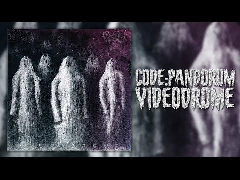 Code:Pandorum - VideoDrome [FULL ALBUM, HQ AUDIO]