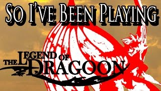 So I Ve Been Playing THE LEGEND OF DRAGOON Review PS1