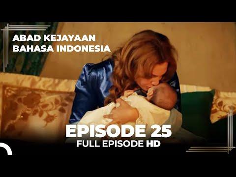 Abad Kejayaan Episode 25 ( Bahasa Indonesia)