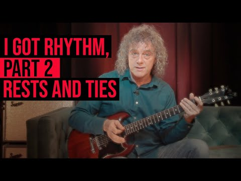 String Theory - I Got Rhythm, Part 2: Rests and Ties