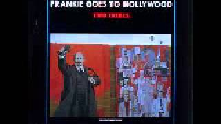 Frankie Goes To Hollywood - Two Tribes (Annihilation Mix) 1983