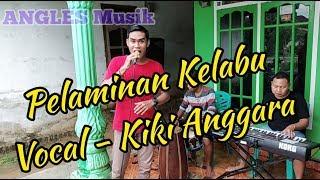 🔴PELAMINAN KELABU(Mansyur S) - Kiki Anggara