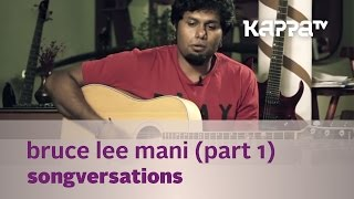 Bruce Lee Mani - Songversations 05/08/15 Full