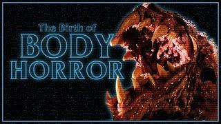 The Birth Of Body Horror