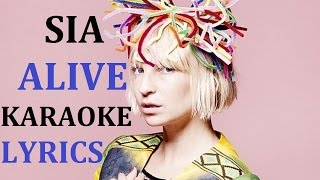 SIA - ALIVE KARAOKE COVER LYRICS
