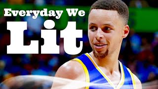 Stephen Curry Mix ~ Everyday We Lit
