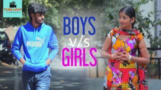 Tubelight Creation Presents: Boys vs Girls