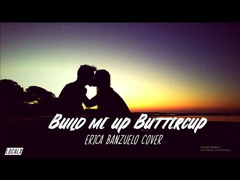 Build Me Up Buttercup [LYRICS] (Erica Banzuelo Cover)
