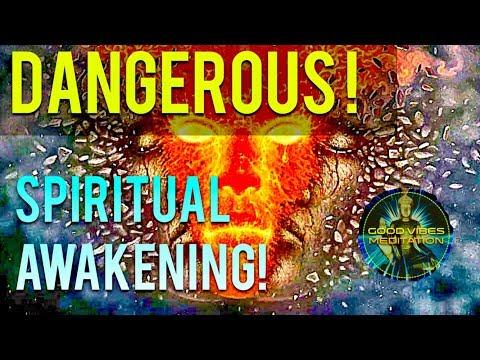 DANGEROUS! SPIRITUAL AWAKENING! WARNING DO NOT LISTEN UNTIL YOU'RE SERIOUS