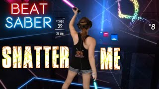 Beat Saber || Shatter Me by Lindsey Stirling (Expert+) First Attempt || Mixed Reality