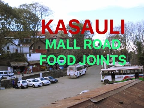 Kasauli Mall Road (Himachal Pradesh, India)  | Walking POV and food review