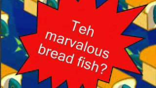 The Marvelous Bread Fish lyrics