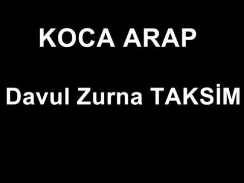Koca Arap Zeybeği Davul Zurna