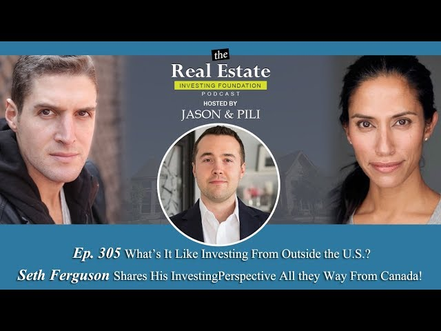Ep. 305: What's It Like Investing From Outside the U.S.? Seth Ferguson