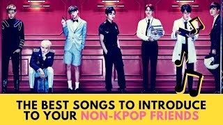 The Best Songs to Introduce to your Non-KPOP Friends
