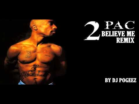 2pac ft Drake  Believe Me Remix DJ Pogeez  NEW 2014 HD
