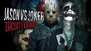 Zarcort : Jason Vs Joker (ft. Kronnos)