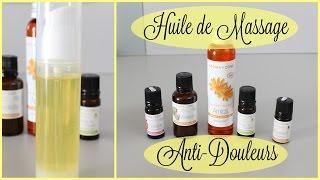 Huile de Massage Anti Douleurs (DIY)
