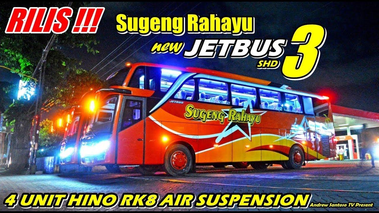 Terbaru Rilis Sugeng Rahayu Jetbus 3 Shd 4 Unit Dari Adi Putro Untuk Jatah Mana Ya Kira Kira
