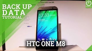 How to Back Up Data in HTC One M8 - Use Google Backup