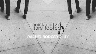 Quick witted sure footed - Rachel Rodger