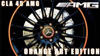 2016 MERCEDES BENZ CLA 45 AMG ORANGE ART EDITION