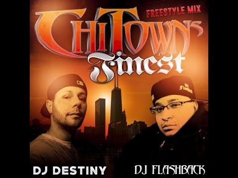 CHI-Towns Finest (Classic Freestyle Mix)
